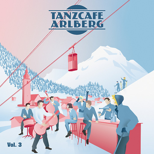 Various Artists - Tanzcafe Arlberg Vol. 3