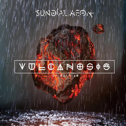 Sundial Aeon - Vulcanosis