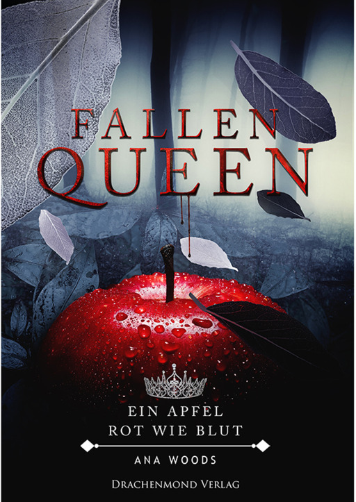 Woods, Ana - Fallen Queen (Teil 1)