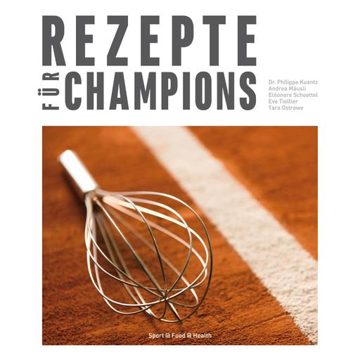 Sport@Food@Health - Sport@Food@Health - Rezepte für Champions