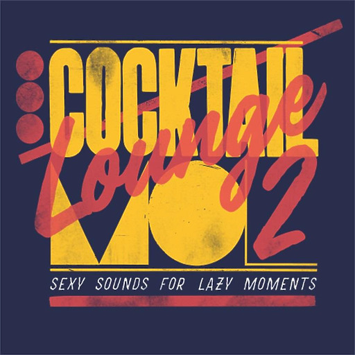 Various Artists - Cocktail Lounge 2