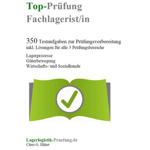 Ehlert, Claus-Günter - Ehlert, Claus-Günter - Top-Prüfung Fachlagerist / Fachlageristin