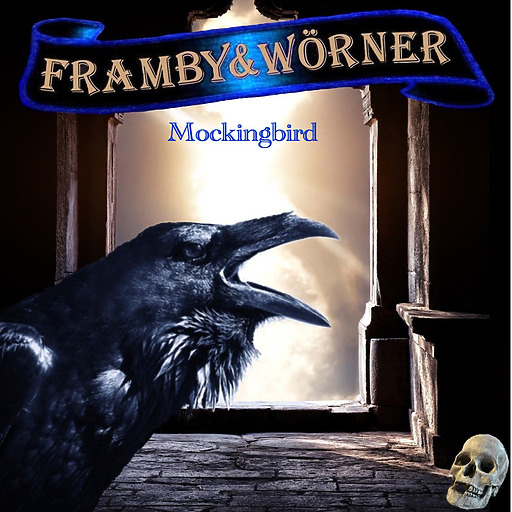 Framby & Wörner - Mockingbird