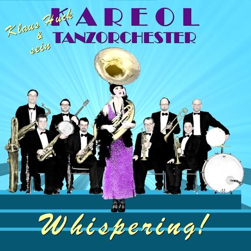 Kareol Tanzorchester - Kareol Tanzorchester - Whispering
