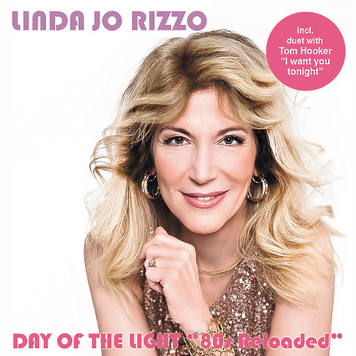 Linda Jo Rizzo - Day of the Light 80's - Reloaded Album