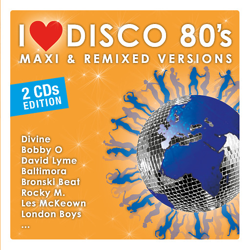various - I LOVE DISCO 80's - MAXI & REMIXED VERSIONS