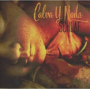 Calva Y Nada - Schlaf