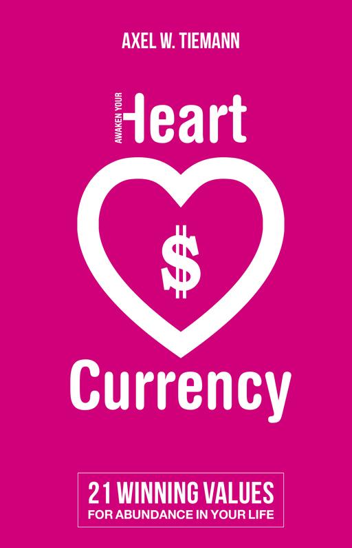 Tiemann, Axel W. - Tiemann, Axel W. - Awaken Your Heart Currency