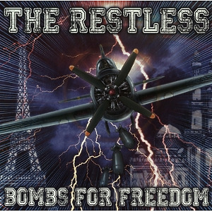 The Restless - Bombs for Freedom LP