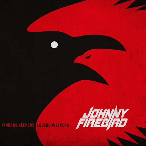 Johnny Firebird - Finders Keepers Losers Weepers LP