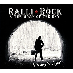 Ralli Rock & The Moan of the Sky - To Bring to Light