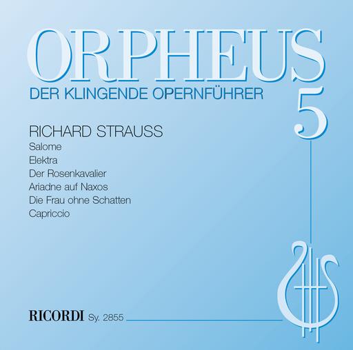 Stegemann, Benedikt - ORPHEUS - Der klingende Opernführer