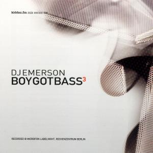 DJ Emerson - Boy Got Bass 3