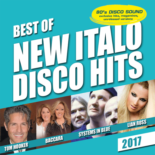 Various Artists - Various Artists - Best of New Italo Disco - 2017