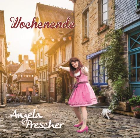 Angela Prescher - Angela Prescher - Wochenende