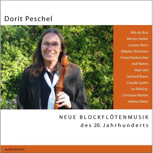 Dorit Peschel - Neu Blockflötenmusik des 20. Jahrhunderts