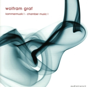 Verschiedene Interpreten - Verschiedene Interpreten - Wolfram Graf: Kammermusik I (chamber music I)