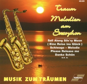 Various Artists - Various Artists - Traum Melodien am Saxophon