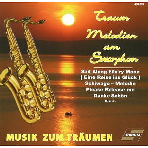 Various Artists - Traum Melodien am Saxophon