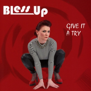 Bless Up - Give It A Try