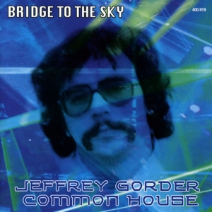 Jeffrey Gorder - Bridge To The Sky