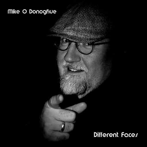 Mike O'Donoghue - Mike O'Donoghue - Different Faces