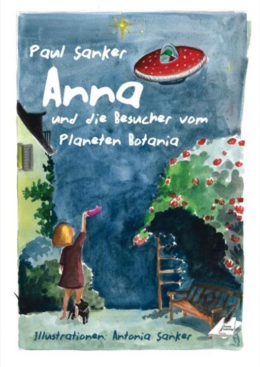 Sanker, Paul - Anna und die Besucher vom Planeten Botania