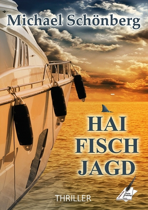 Michael Schönberg - Michael Schönberg - Haifischjagd