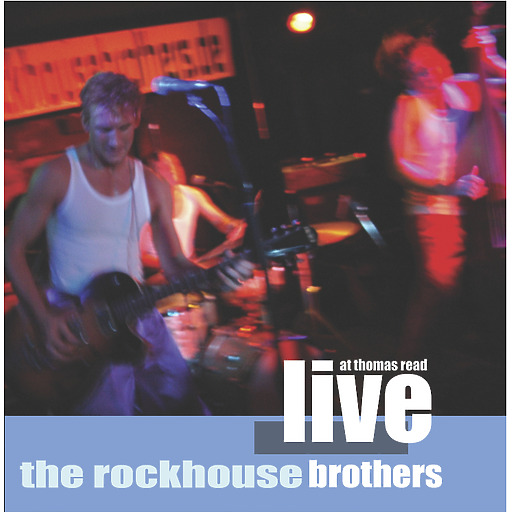 Rockhouse Brothers - Live at Thomas Read