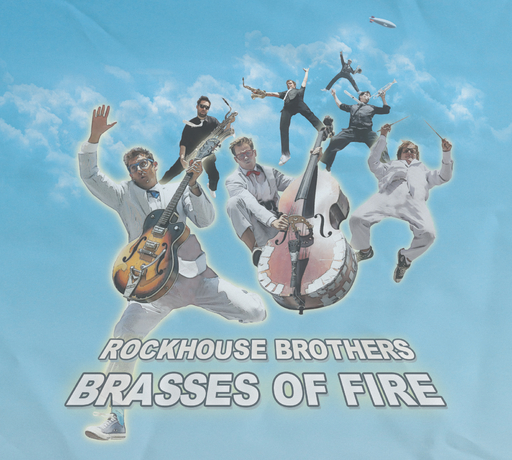 Rockhouse Brothers - Rockhouse Brothers - Brasses Of Fire