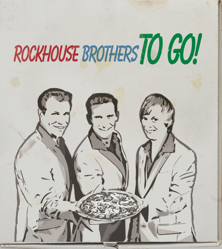 Rockhouse Brothers - To Go!