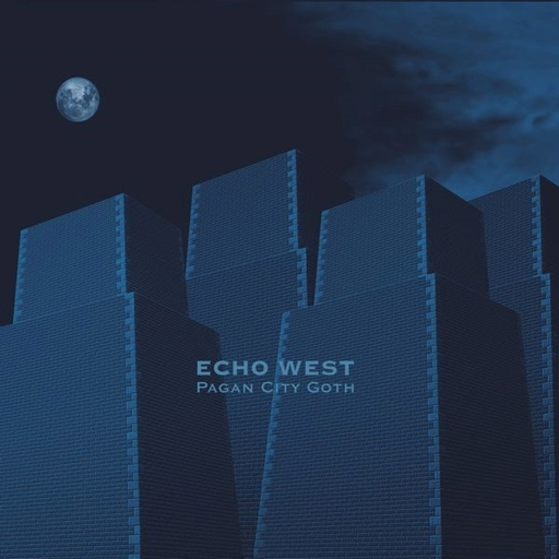 Echo West - Echo West - Pagan City Goth (limited edition)