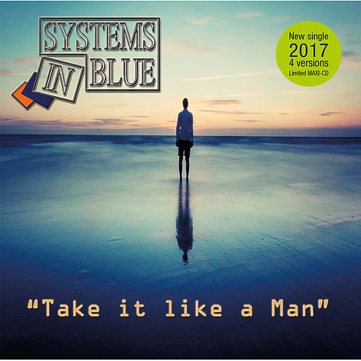 Systems In Blue - Systems In Blue - Take It Like a Man