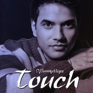 DJ Sunny Mega - Touch