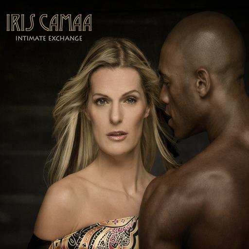 IRIS CAMAA - IRIS CAMAA - INTIMATE EXCHANGE
