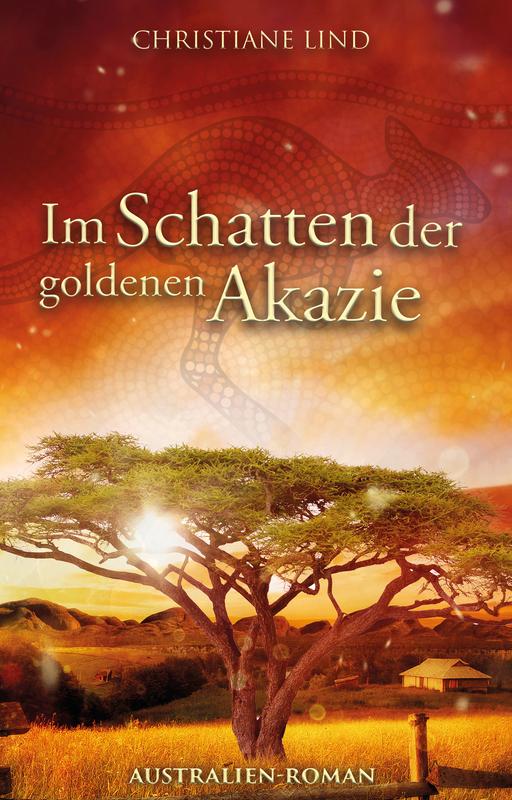 Lind, Christiane - Lind, Christiane - Im Schatten der goldenen Akazie