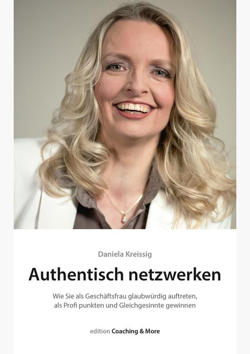 Kreissig, Daniela - Authentisch netzwerken