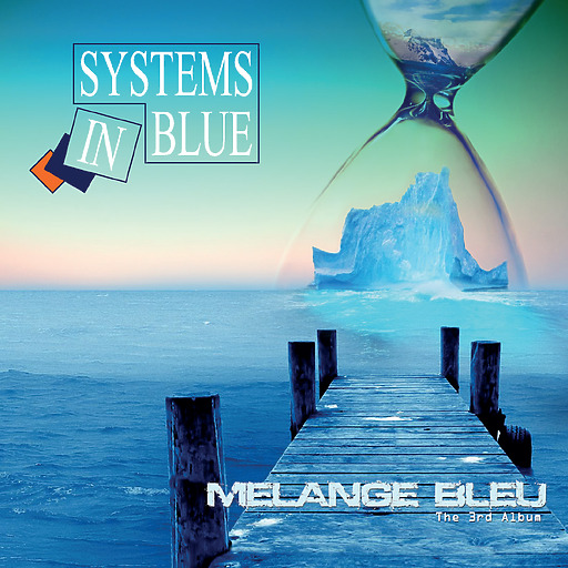 Systems In Blue - Systems In Blue - Melange Bleu - The 3rd Album