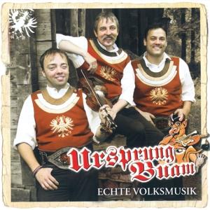 Ursprung Buam - Ursprung Buam - Echte Volksmusik