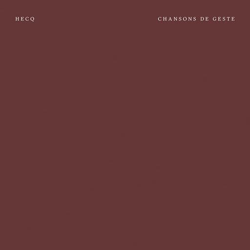 Hecq - Chansons de geste
