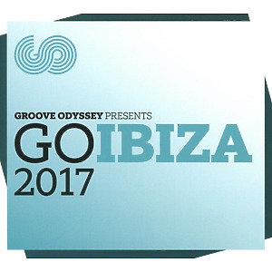 Various Artists - Groove Odyssey Go Ibiza 2017