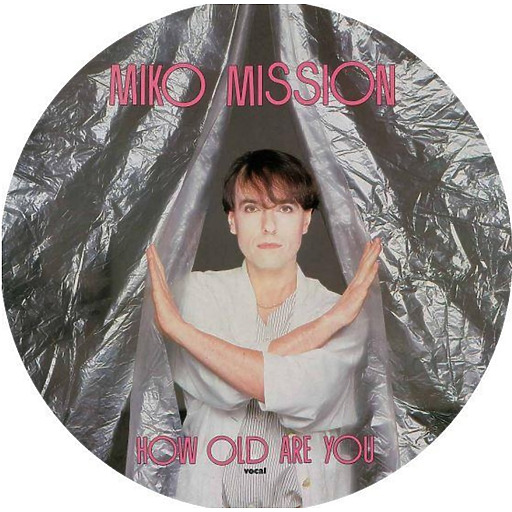 Miko Mission - Miko Mission - How Old Are You