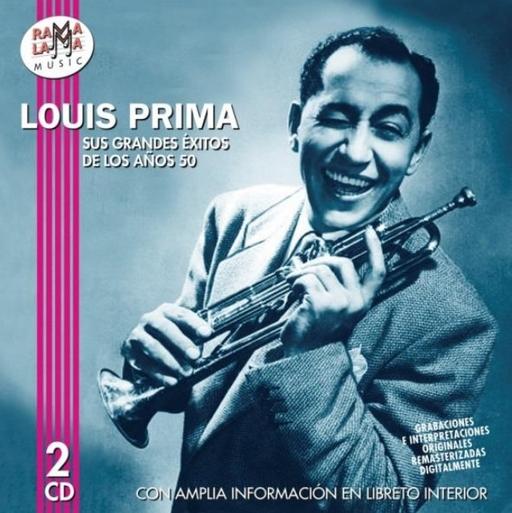 Louis Prima - Sus Grandes Exitos de lso Anos 50