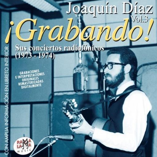 Joaquin Diaz - !Grabando! Sus Conciertos radiofonicos 1973-74