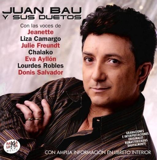 Juan Bau - Juan Bau - Y Sus Duetos