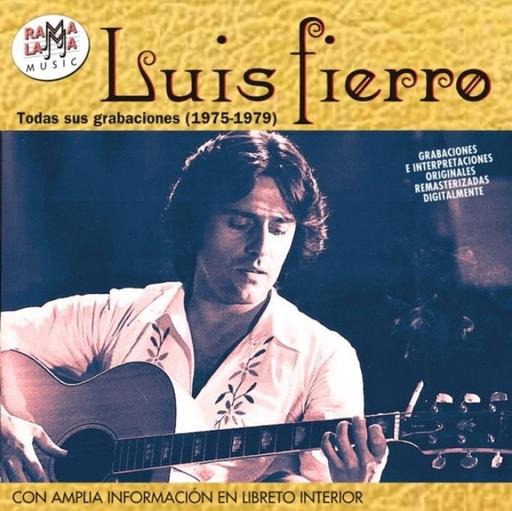 Luis Fierro - Luis Fierro - Tudas sus grabaciones (1975-1978)