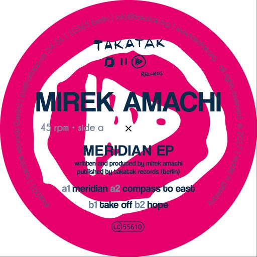 Mirek Amachi - Meridian EP