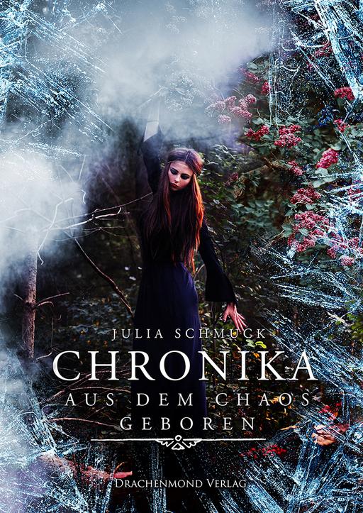 Schmuck, Julia - Chronika (Teil 1)
