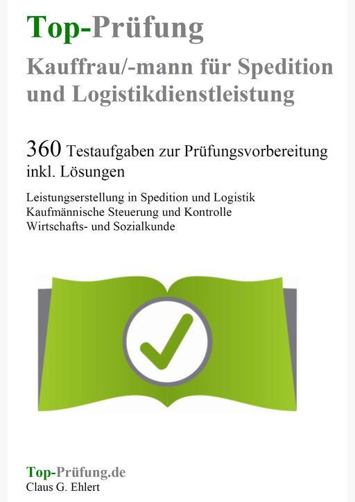 Ehlert, Claus-Günter - Top-Prüfung Kauffrau Kaufmann für Spedition