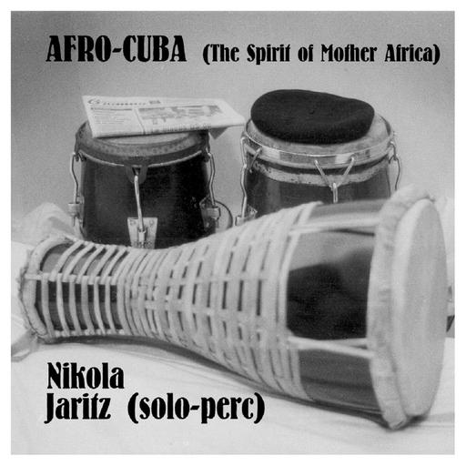 Nikola Jaritz - AFRO-CUBA LP